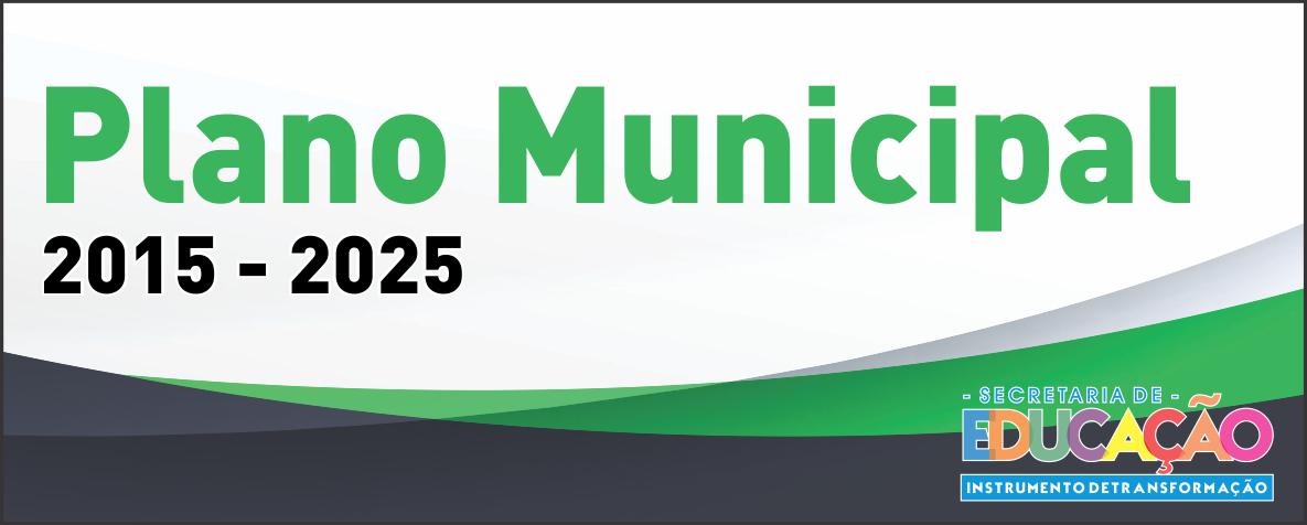 Plano Municipal 2015 - 2025