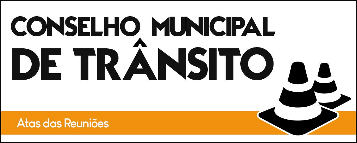 Atas Conselho Municipal de Trânsito