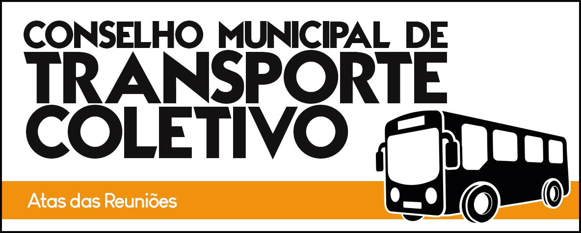 Atas Conselho Municipal de Transporte Coletivo